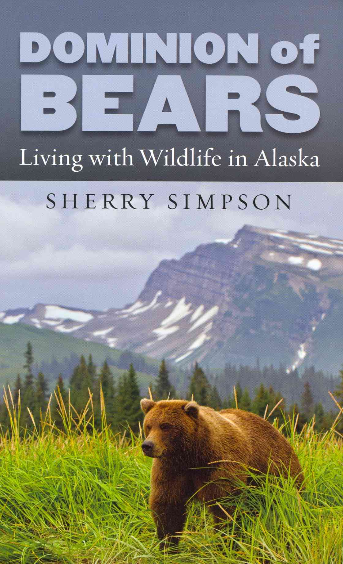 Dominion of Bears By Simpson, Sherry a